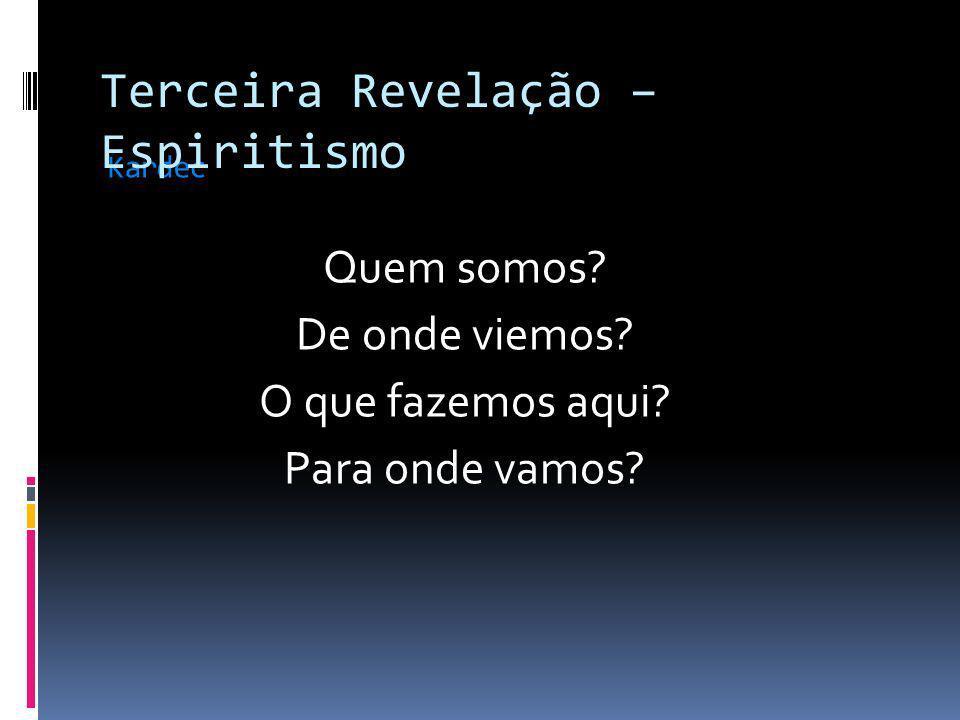 Terceira Revelação – Espiritismo Emanuel Swedenborg Andrew Jackson Davis