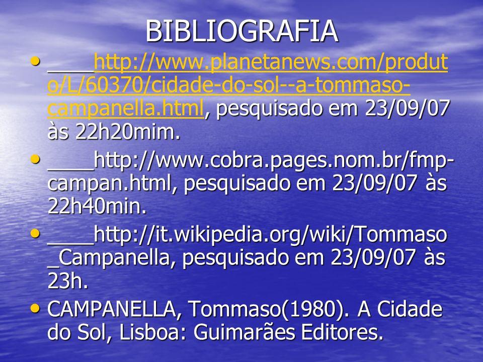 BIBLIOGRAFIA ____, pesquisado em 23/09/07 às 22h20mim.