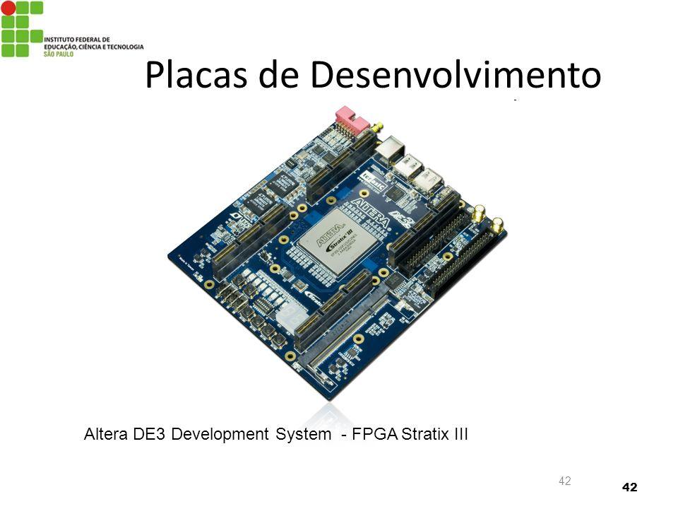 42 Placas de Desenvolvimento Altera DE3 Development System - FPGA Stratix III