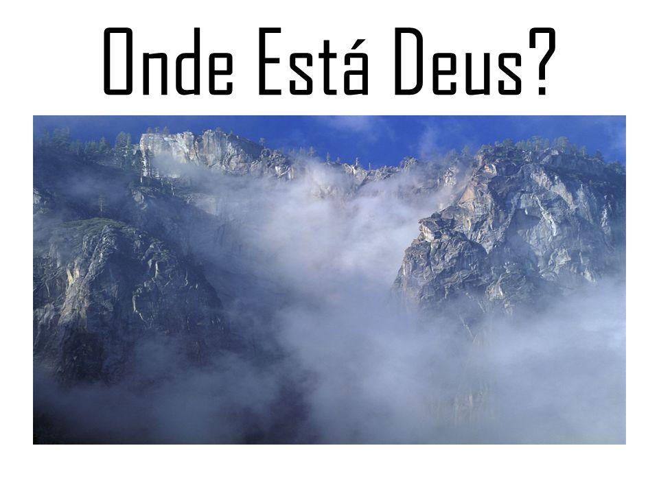 Onde Está Deus?