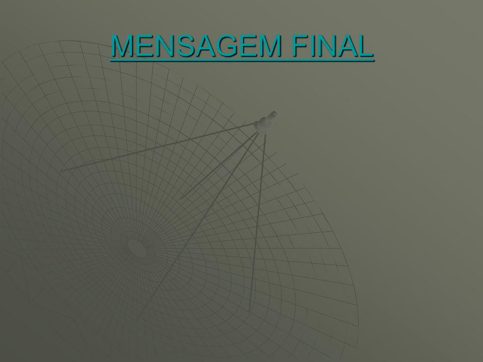 MENSAGEM FINAL MENSAGEM FINAL