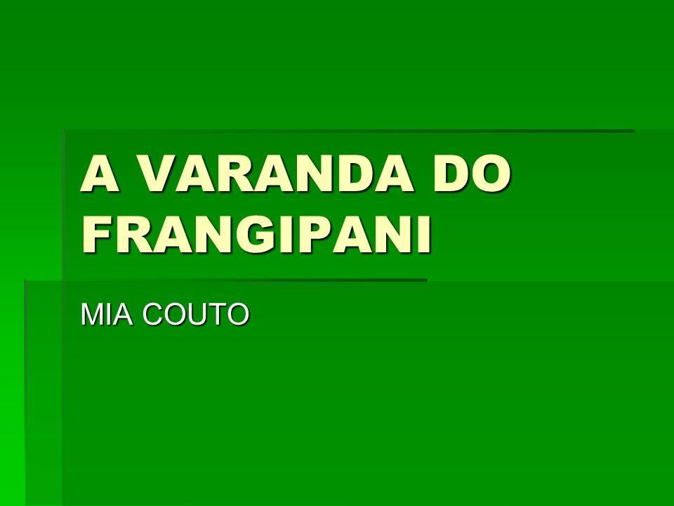 A VARANDA DO FRANGIPANI MIA COUTO