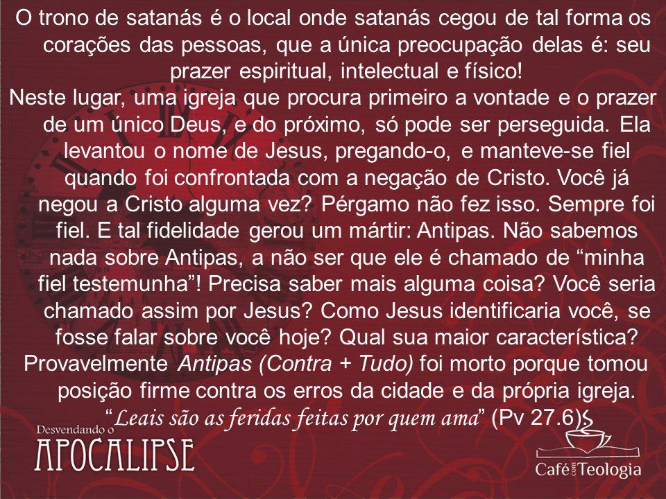 O trono de satanás é o local onde satanás cegou de tal forma os corações das pessoas, que a única preocupação delas é: seu prazer espiritual, intelect