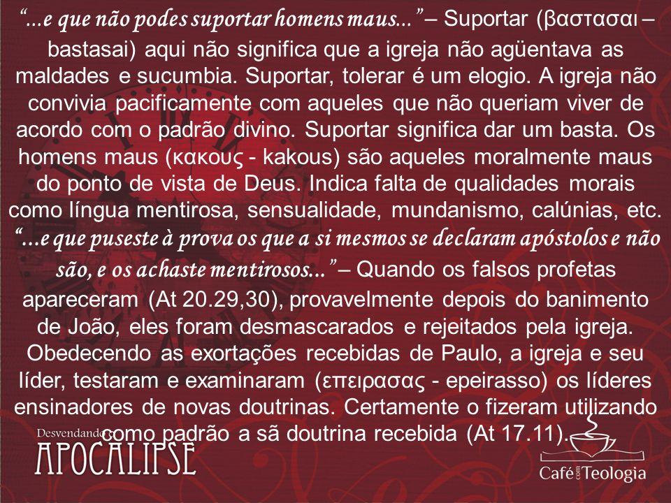 Os cristãos de Éfeso não aceitavam qualquer vento de doutrina (Ef 4.14).