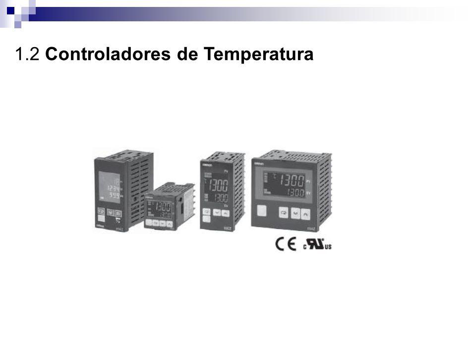 1.2 Controladores de Temperatura