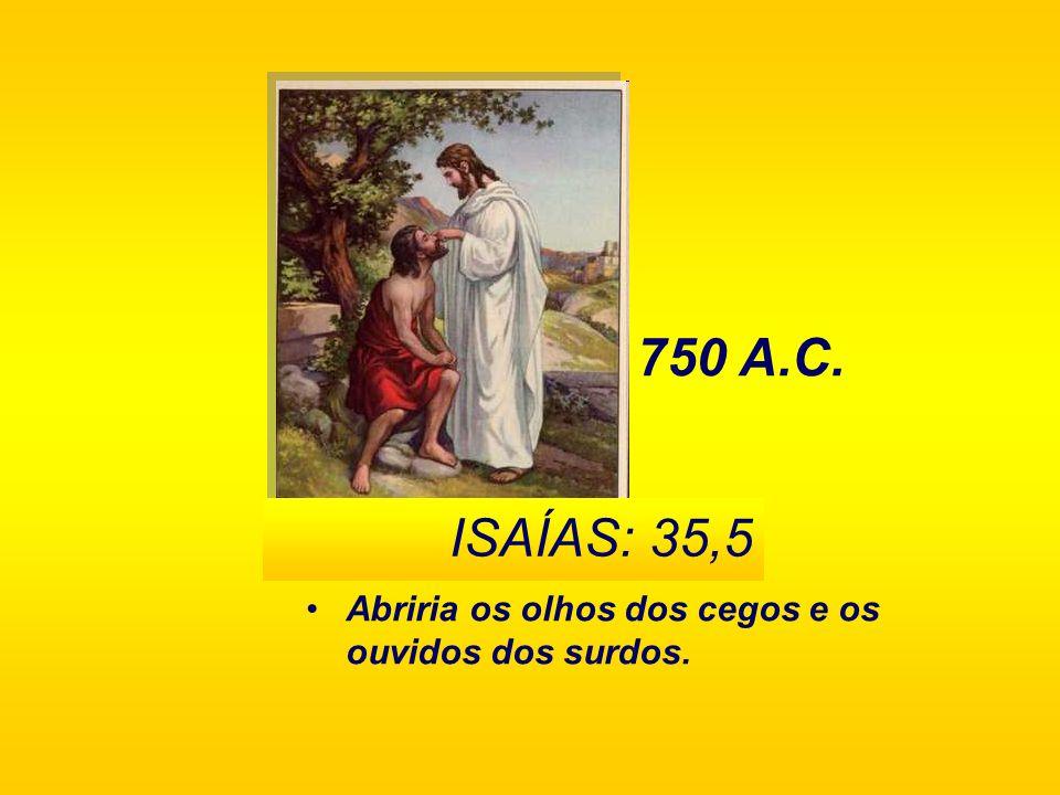 Seria acusado injustamente. S ALMO 35:11 1.000 A.C.