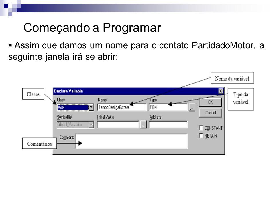 Começando a Programar Assim que damos um nome para o contato PartidadoMotor, a seguinte janela irá se abrir: