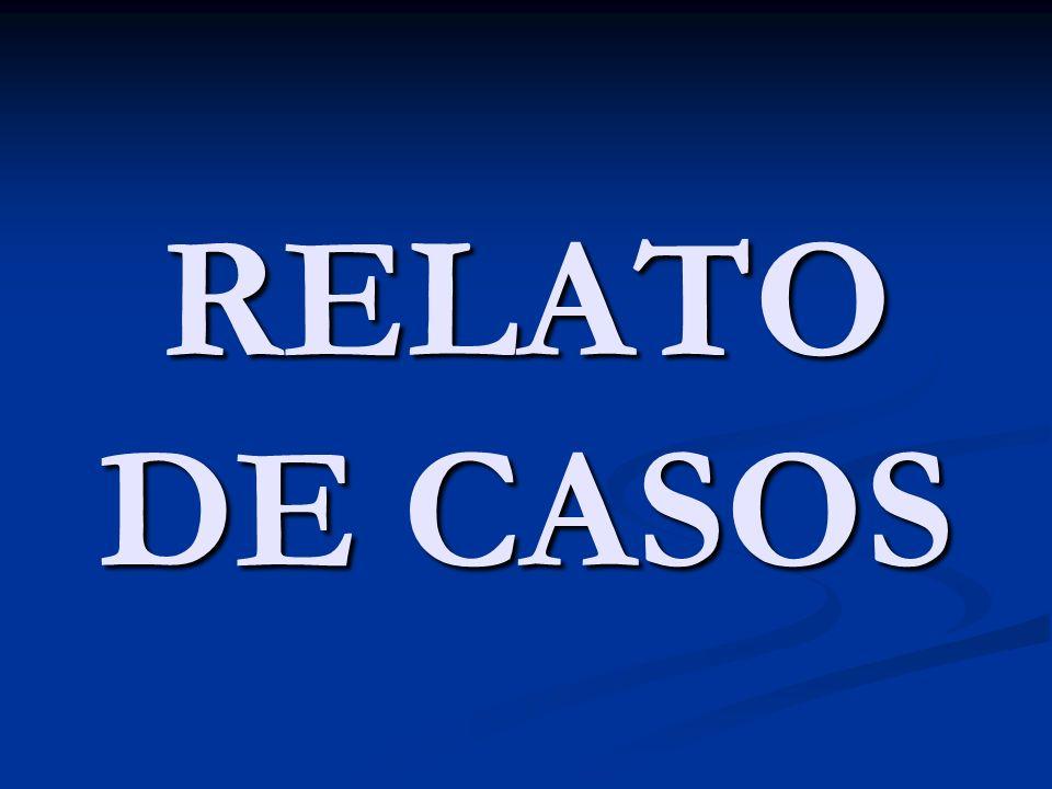 RELATO DE CASOS