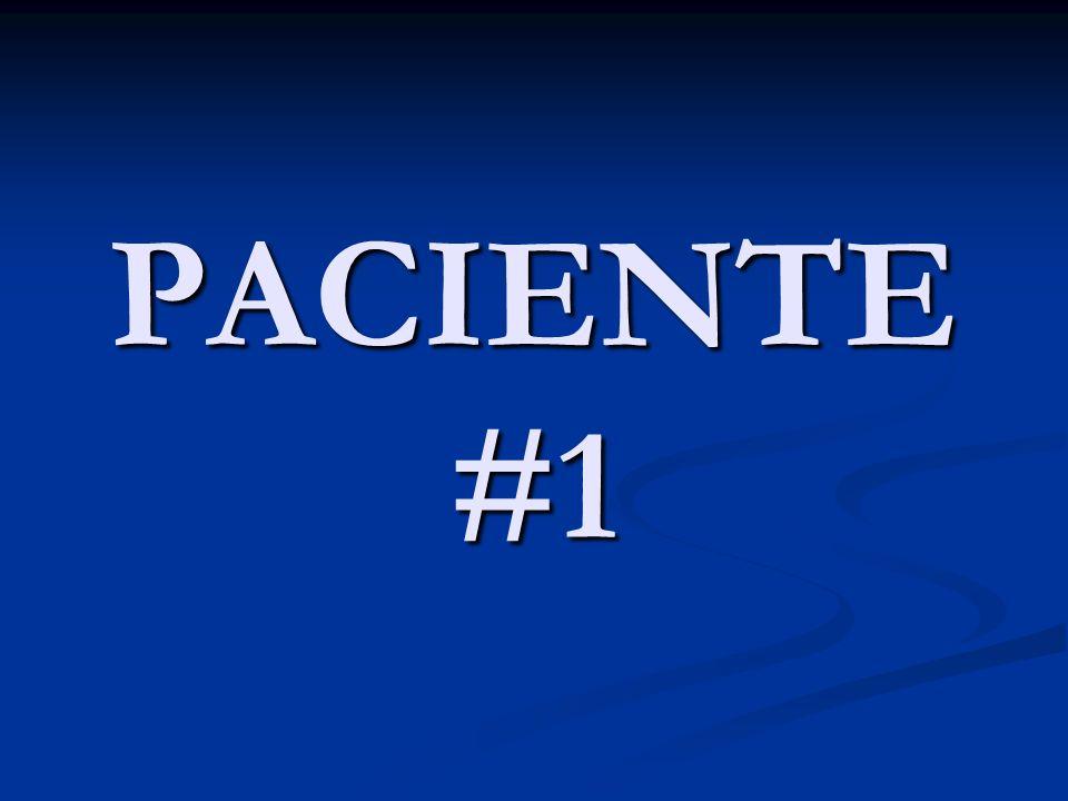 PACIENTE #1