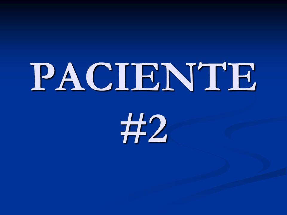 PACIENTE #2