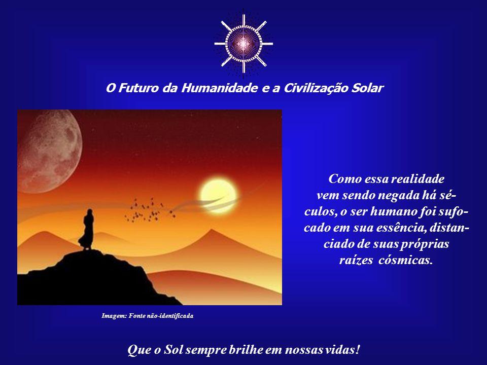 Que o Sol sempre brilhe em nossas vidas! Imagem:www.mpl3d.com/index2.htm