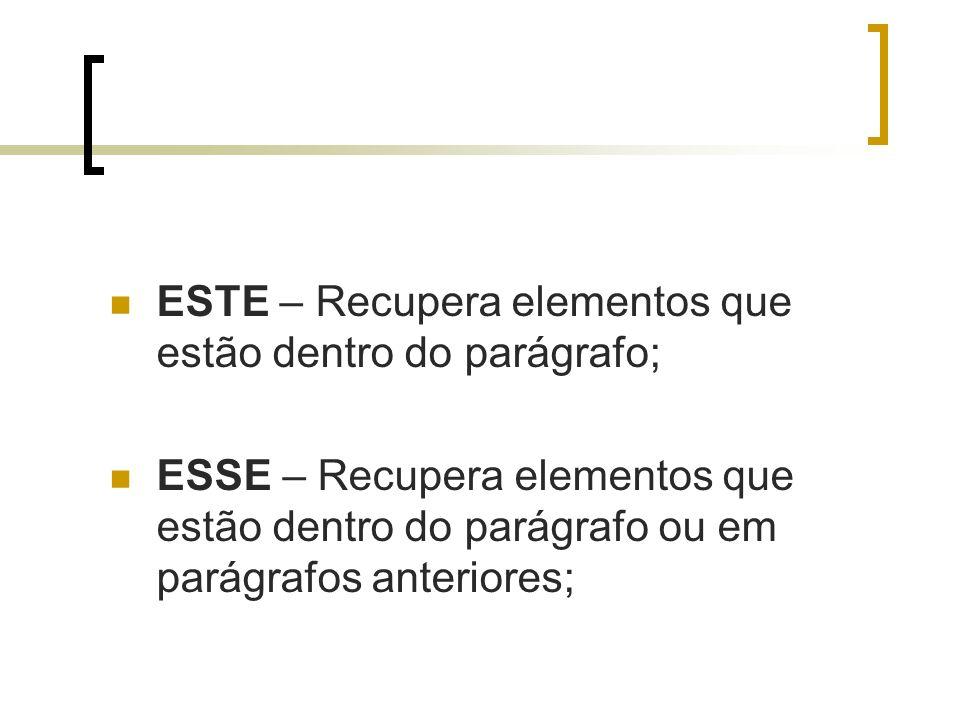 ECO – Evite rimar palavras (isso não vale para verbos); O TREMA ainda existe; Não use RETICÊNCIAS (...); NÃO use EXCLAMAÇÃO ( .