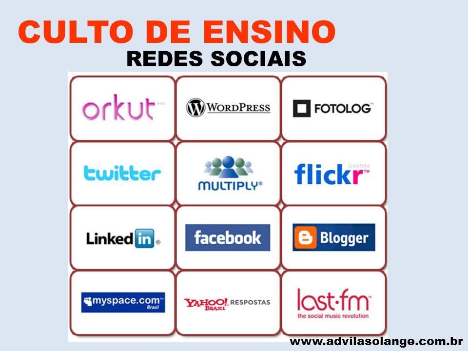 www.advilasolange.com.br CULTO DE ENSINO REDES SOCIAIS