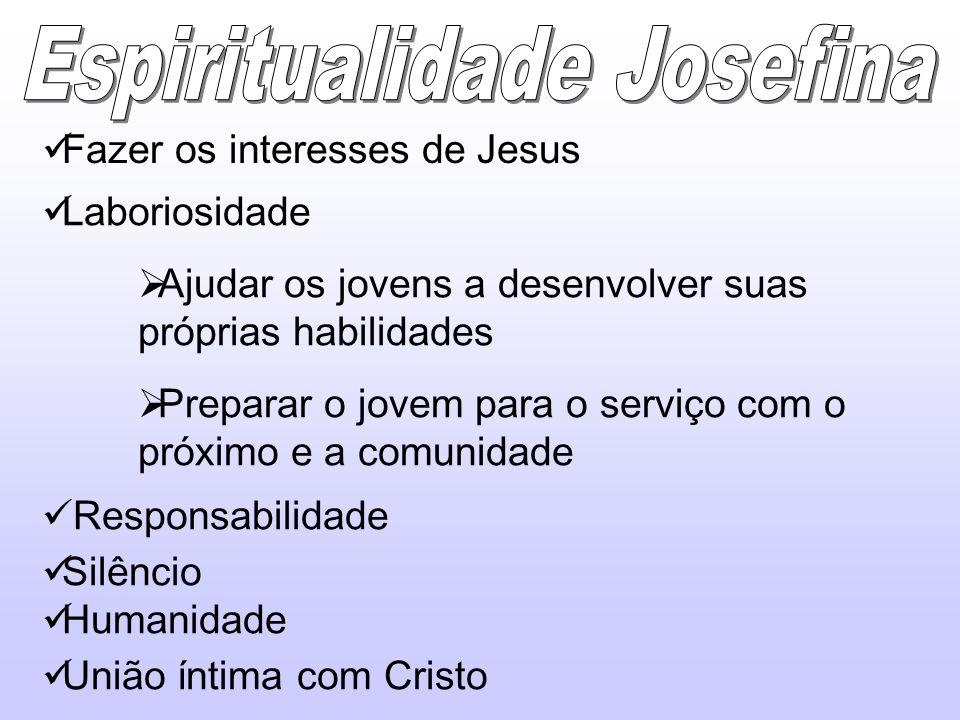 Fazer os interesses de Jesus Laboriosidade Ajudar os jovens a desenvolver suas próprias habilidades Preparar o jovem para o serviço com o próximo e a