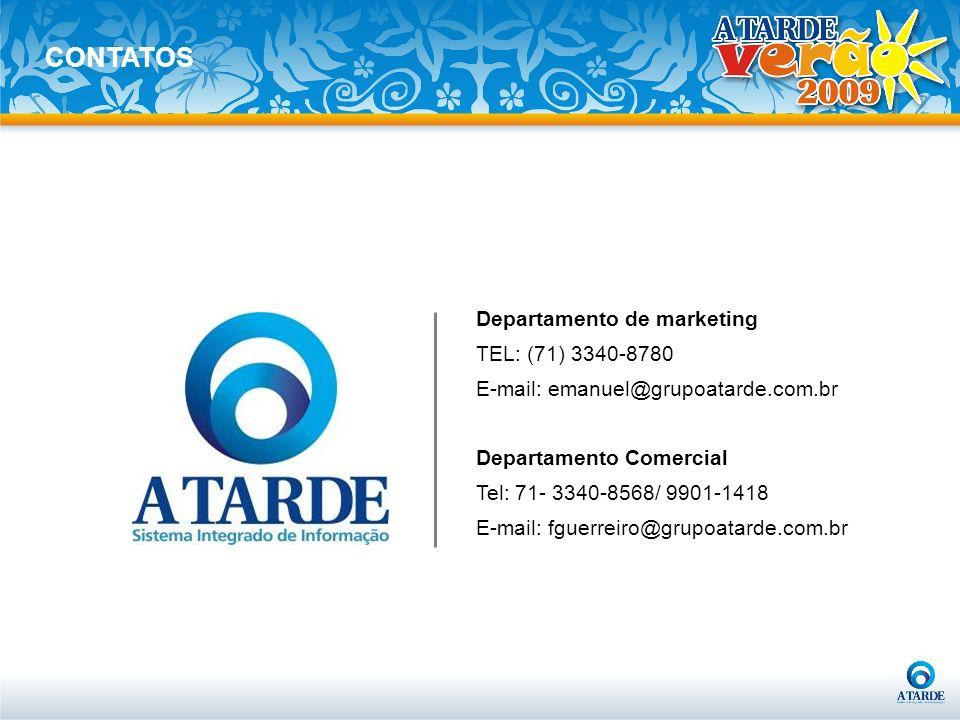 Departamento de marketing TEL: (71) 3340-8780 E-mail: emanuel@grupoatarde.com.br Departamento Comercial Tel: 71- 3340-8568/ 9901-1418 E-mail: fguerrei