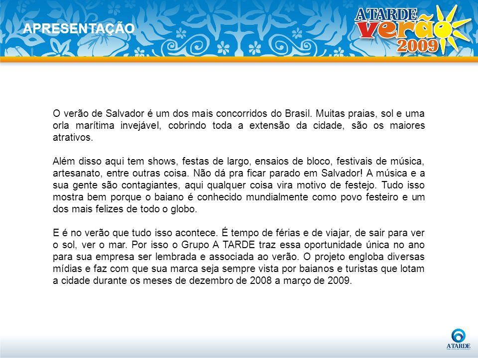 APRESENTAÇÃO O verão de Salvador é um dos mais concorridos do Brasil. Muitas praias, sol e uma orla marítima invejável, cobrindo toda a extensão da ci
