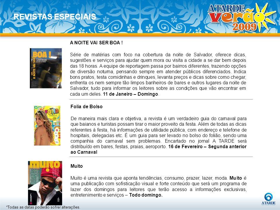 Folia de Bolso De maneira mais clara e objetiva, a revista é um verdadeiro guia do carnaval para que baianos e turistas possam tirar o maior proveito
