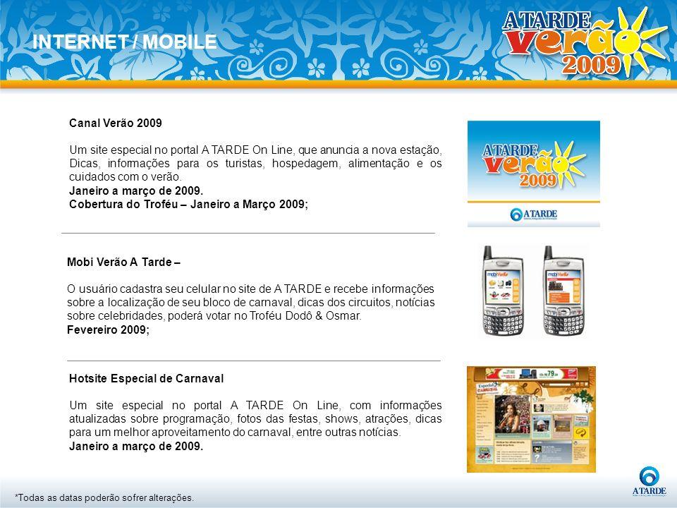 Hotsite Especial de Carnaval Um site especial no portal A TARDE On Line, com informações atualizadas sobre programação, fotos das festas, shows, atraç