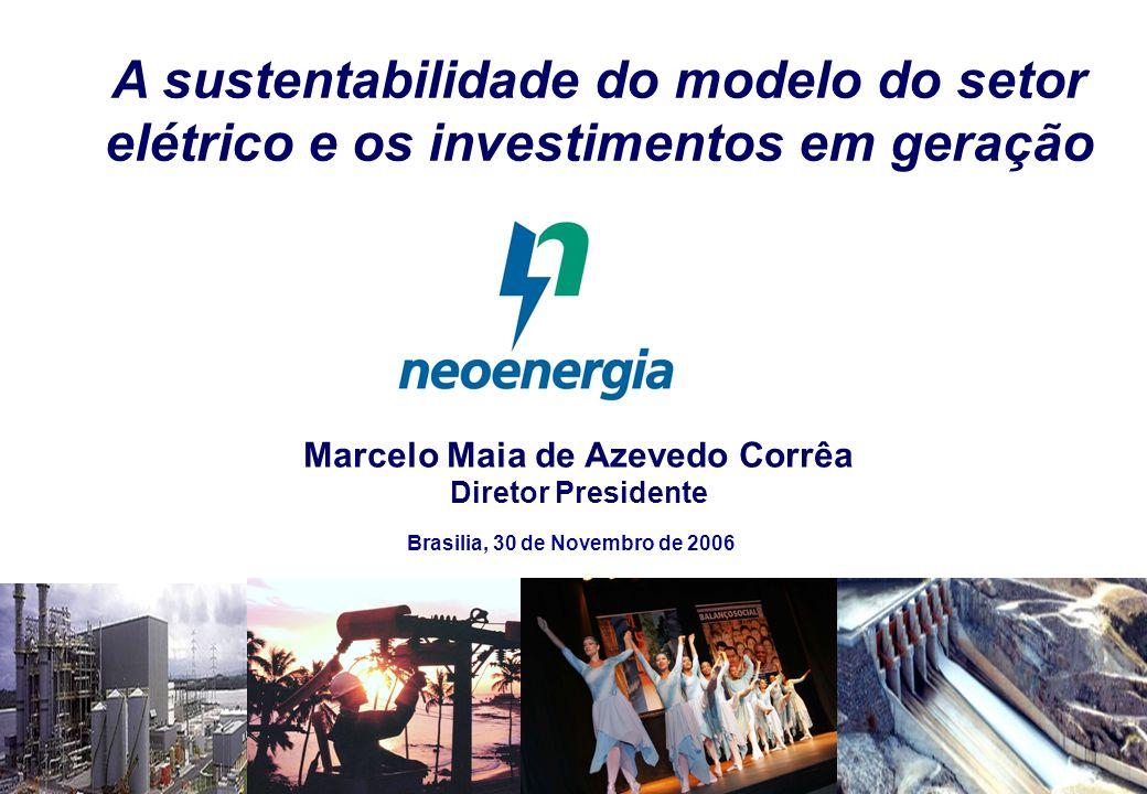 Marcelo Maia de Azevedo Corrêa Diretor Presidente A sustentabilidade do modelo do setor elétrico e os investimentos em geração Brasilia, 30 de Novembr