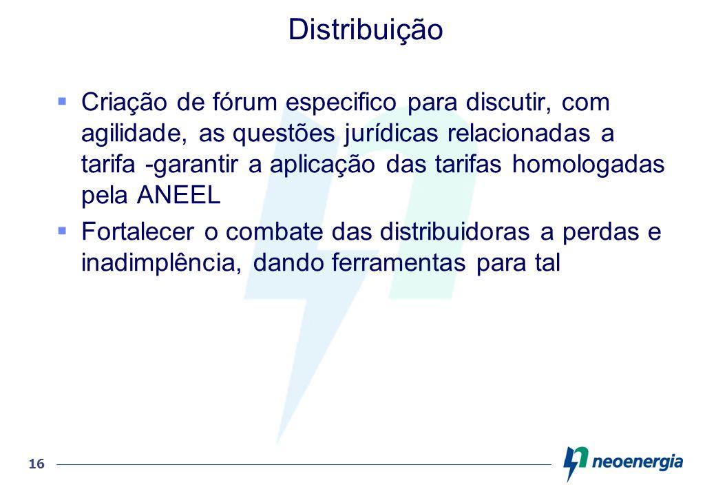 16 Distribuição Criação de fórum especifico para discutir, com agilidade, as questões jurídicas relacionadas a tarifa -garantir a aplicação das tarifa