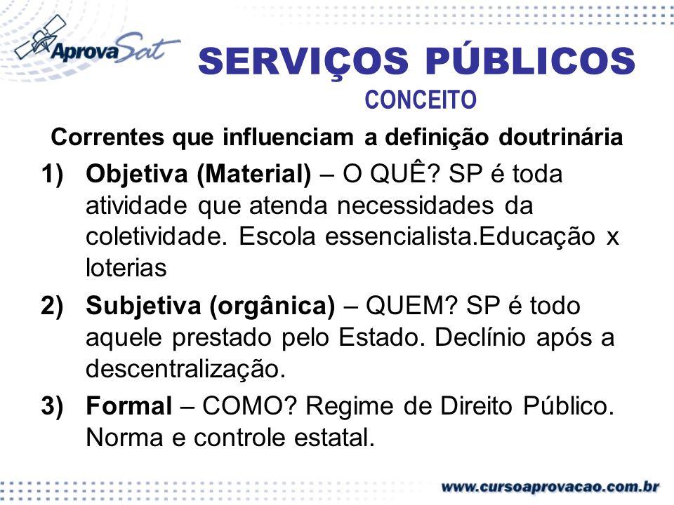 1) SERVIÇO CENTRALIZADO – poder público presta por seus próprios órgãos - Adm.