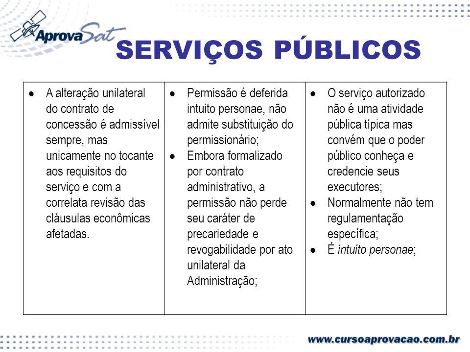 A alteração unilateral do contrato de concessão é admissível sempre, mas unicamente no tocante aos requisitos do serviço e com a correlata revisão das