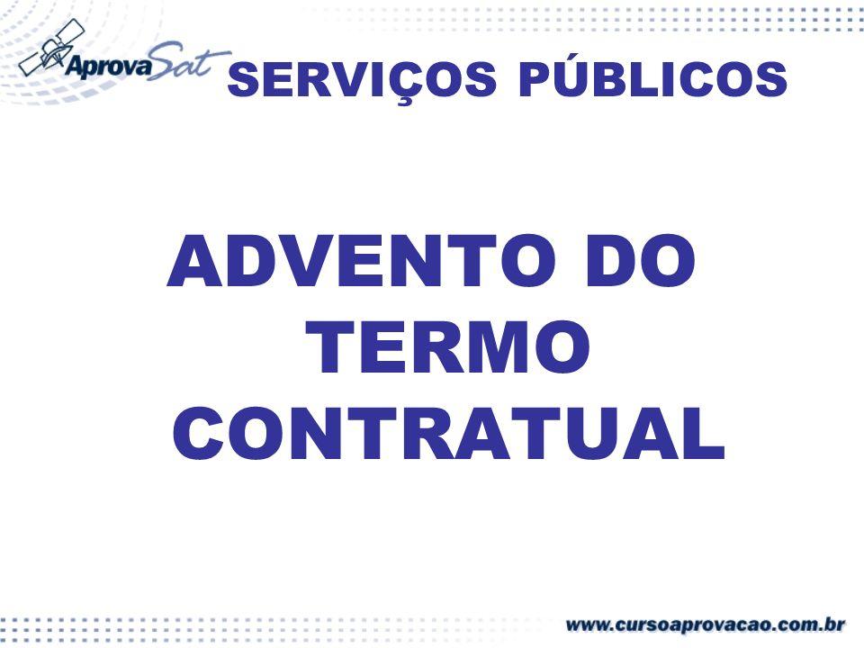 SERVIÇOS PÚBLICOS ADVENTO DO TERMO CONTRATUAL
