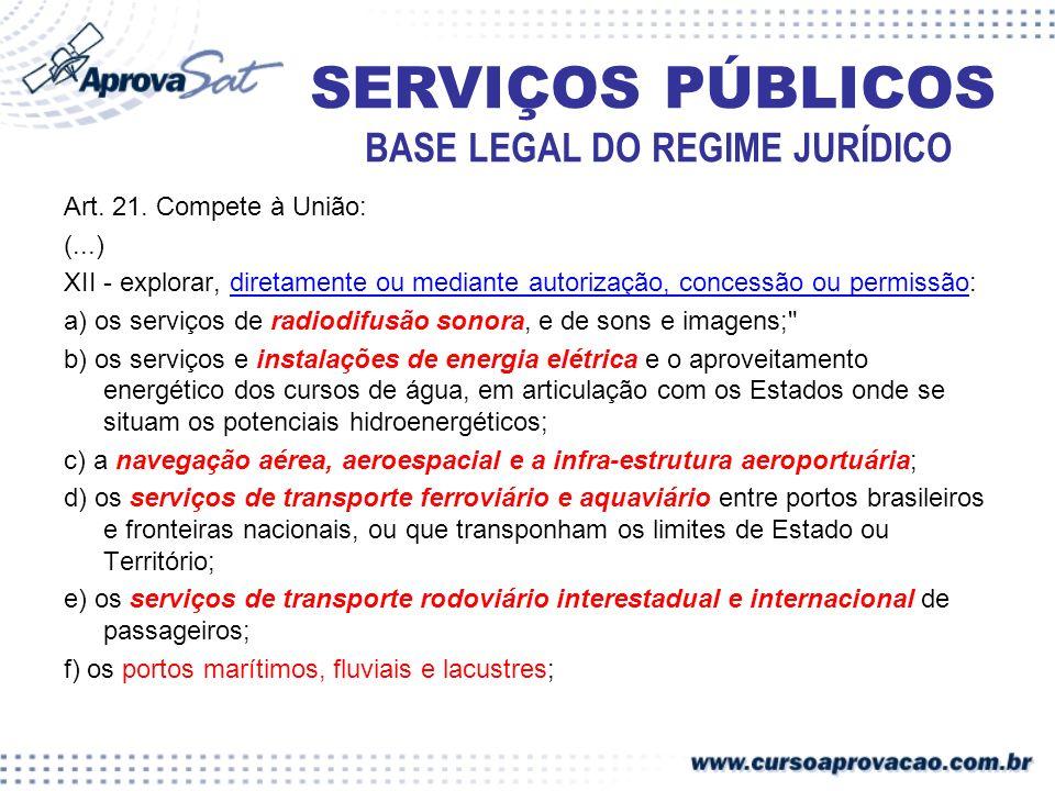 SERVIÇOS PÚBLICOS INTERVENÇÃO O poder concedente poderá intervir na concessão, com o fim de assegurar a adequação na prestação do serviço, bem como o fiel cumprimento das normas contratuais, regulamentares e legais pertinentes.