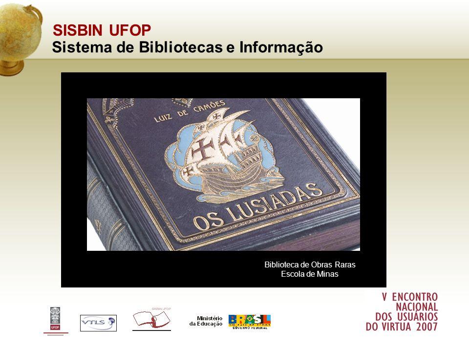 SISBIN UFOP Sistema de Bibliotecas e Informação Biblioteca de Obras Raras Escola de Minas