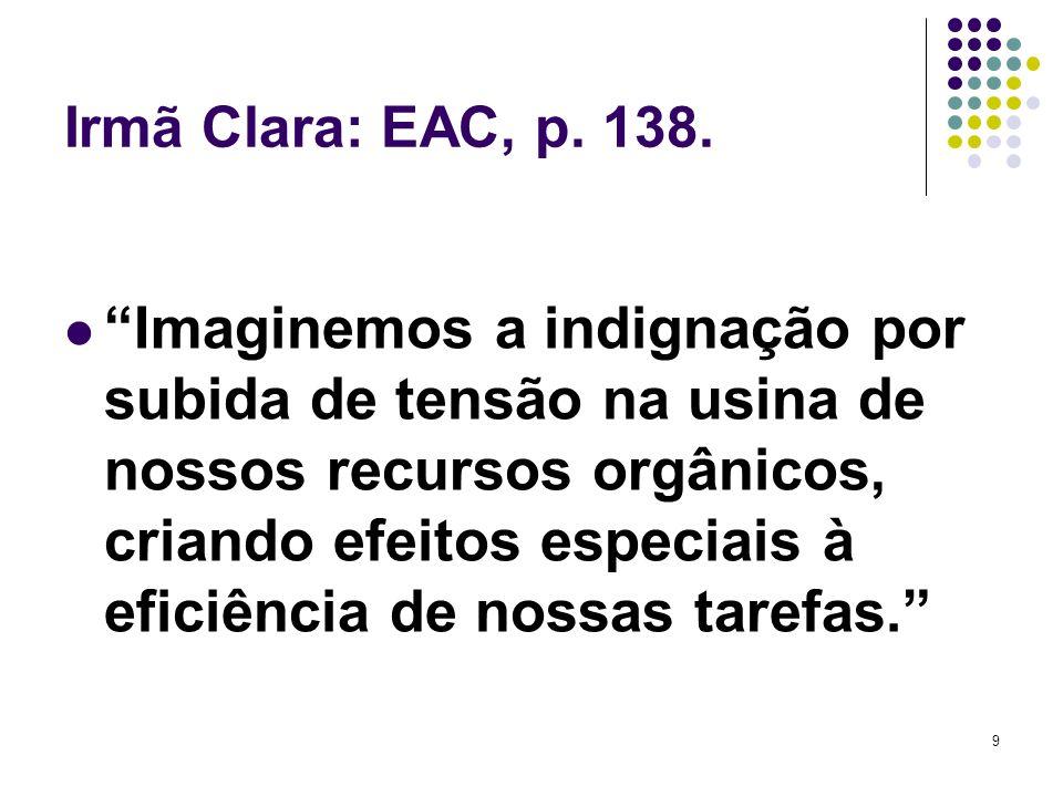 9 Irmã Clara: EAC, p.138.