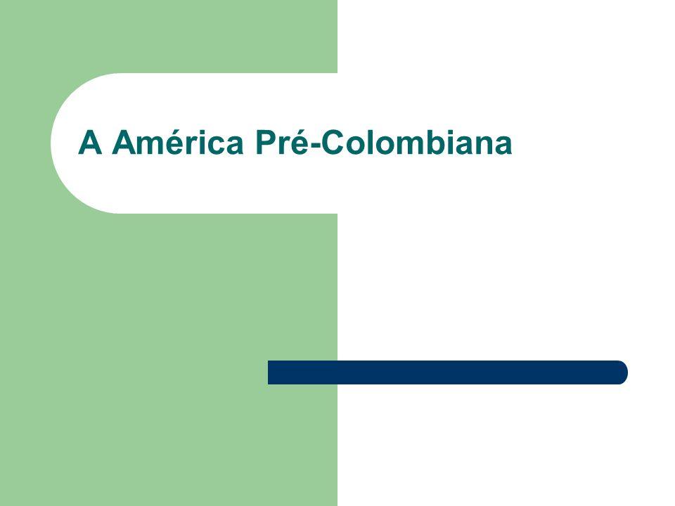 A América Pré-Colombiana