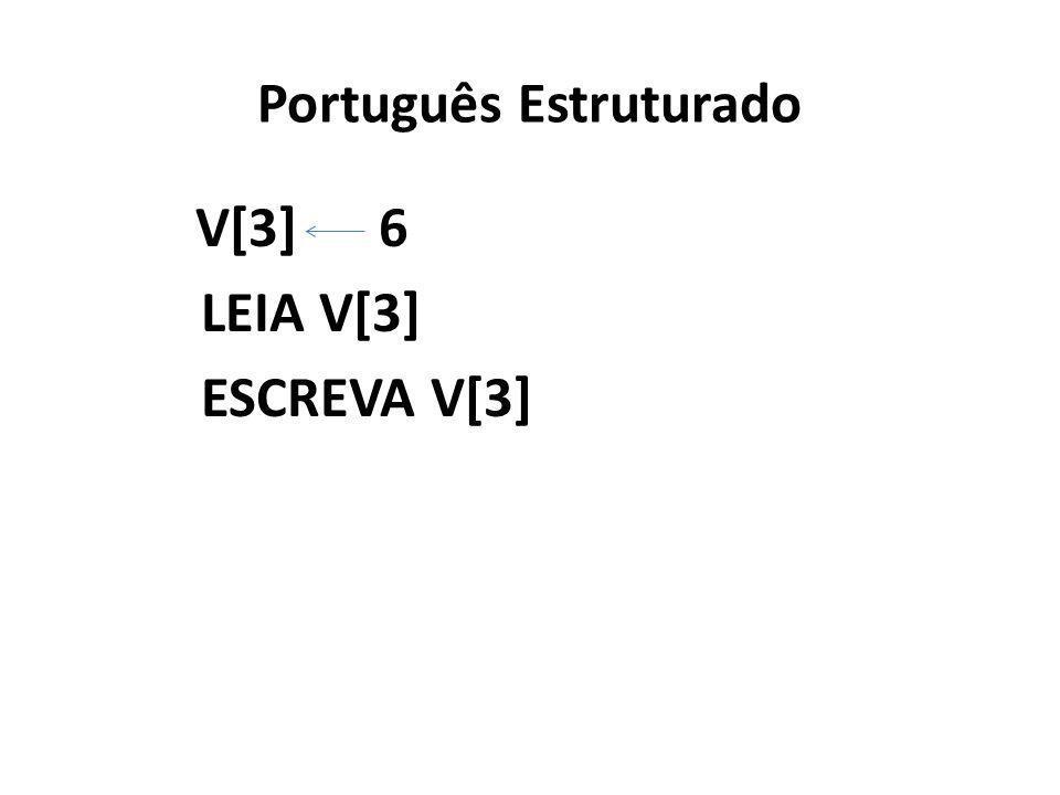 Português Estruturado V[3] 6 LEIA V[3] ESCREVA V[3]