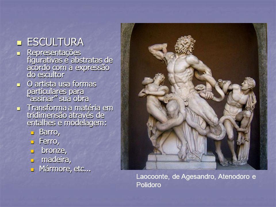ESCULTURA ESCULTURA Representações figurativas e abstratas de acordo com a expressão do escultor Representações figurativas e abstratas de acordo com