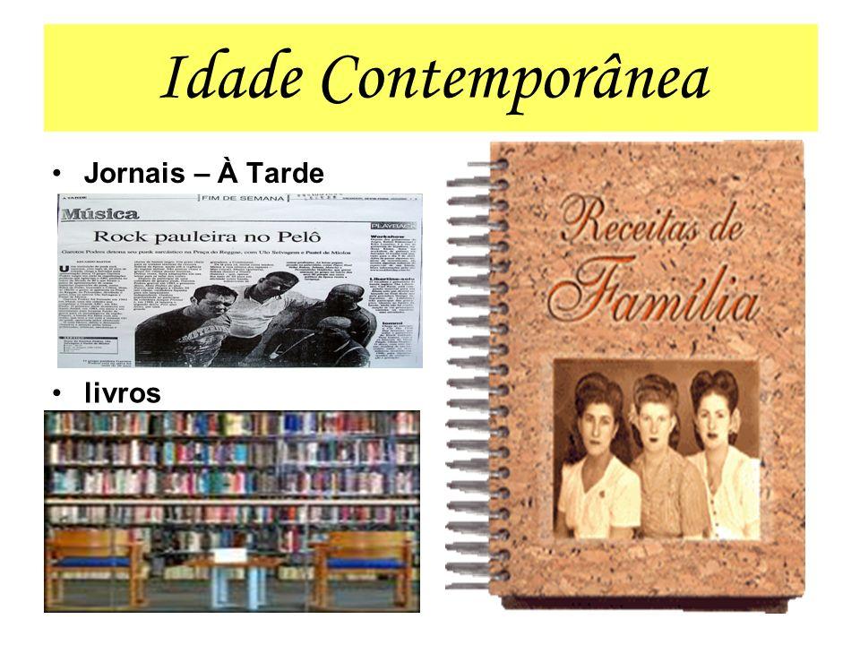 Idade Contemporânea Jornais – À Tarde livros