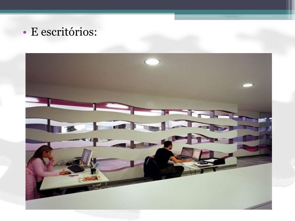 E escritórios:
