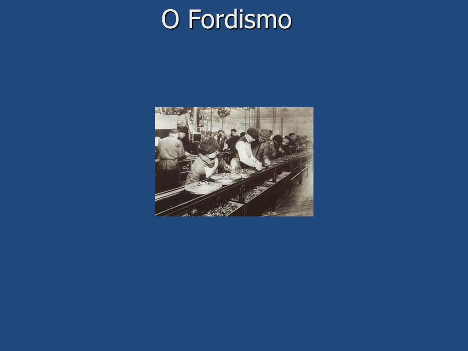 O Fordismo