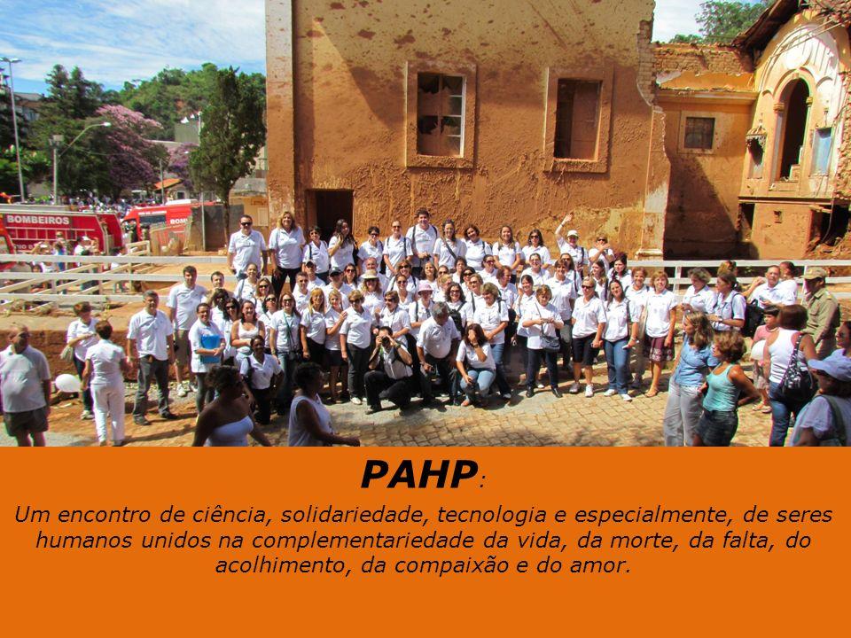 PAHP : Um encontro de ciência, solidariedade, tecnologia e especialmente, de seres humanos unidos na complementariedade da vida, da morte, da falta, d
