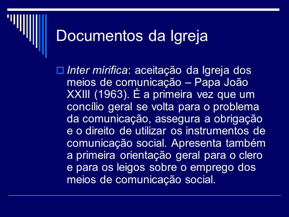 Documentos da Igreja Communio et progressio: para além do Concílio.