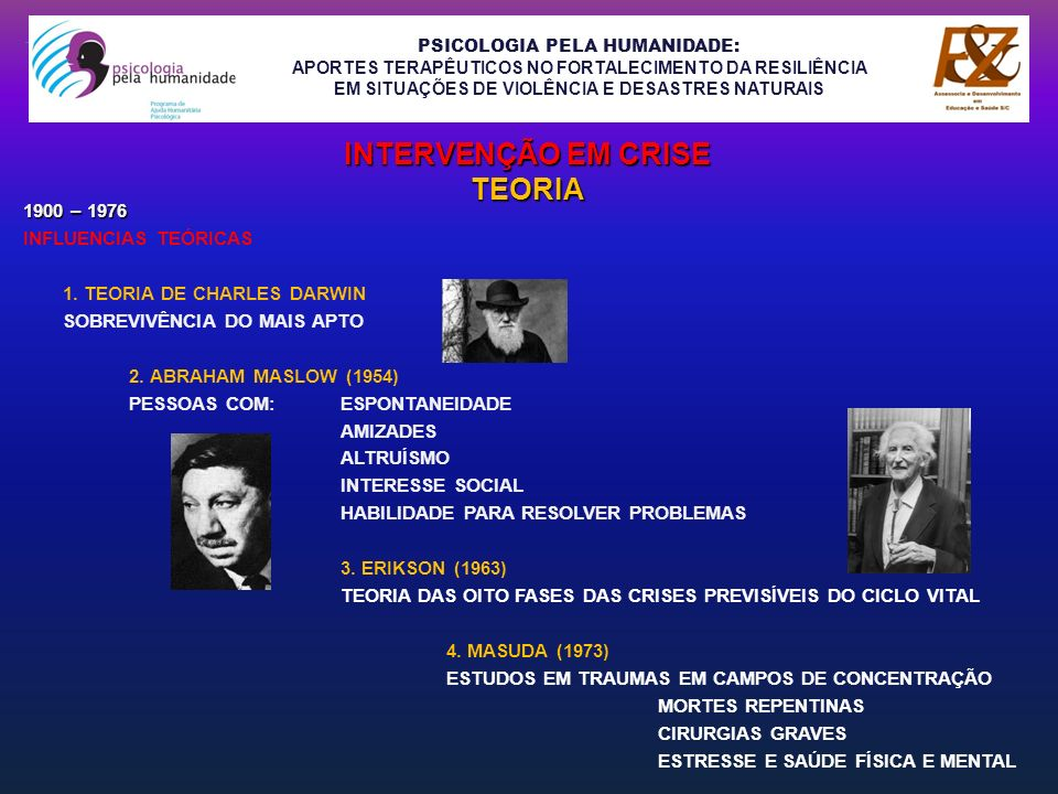 PSICOLOGIA PELA HUMANIDADE: APORTES TERAPÊUTICOS NO FORTALECIMENTO DA RESILIÊNCIA EM SITUAÇÕES DE VIOLÊNCIA E DESASTRES NATURAIS PROGRAMA DE AJUDA HUMANITÁRIA - PREVENÇÃO PRIMÁRIA REDUÇÃO DE TRANSTORNOS - PREVENÇÃO SECUNDÁRIA REDUÇÃO DE EFEITOS DOS DANOS - PREVENÇÃO TERCIÁRIA REPARAÇÃO DOS EFEITOS DANOSOS