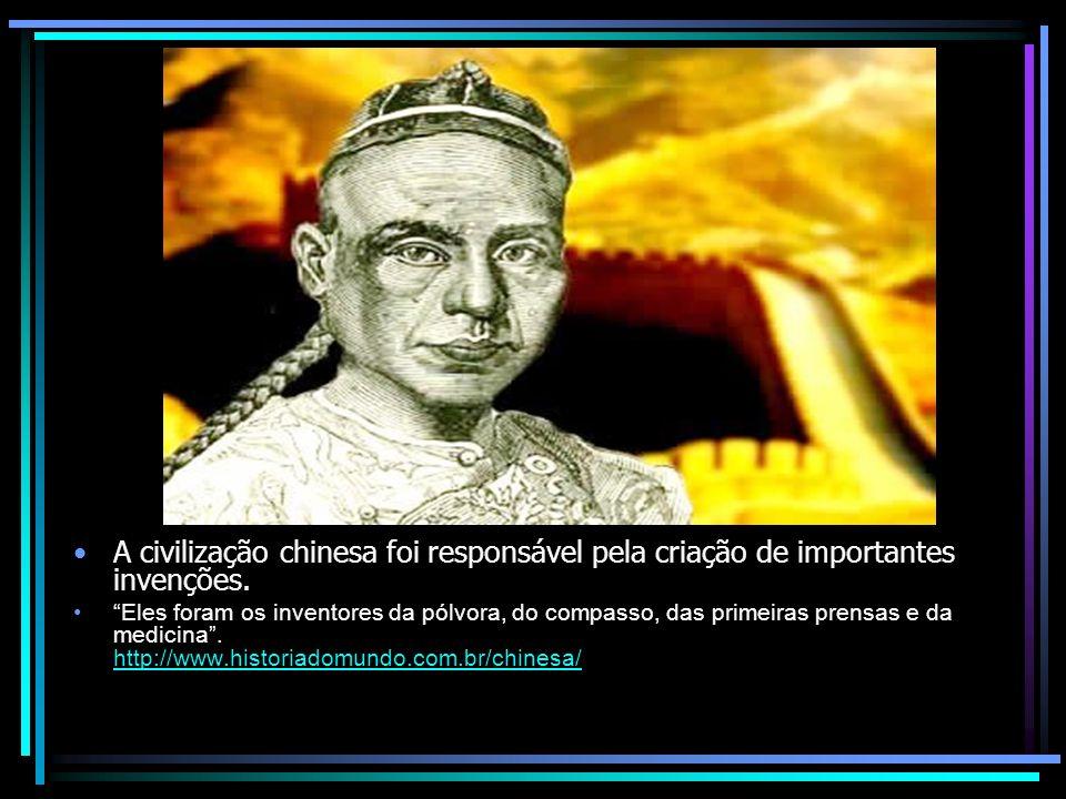A civilização chinesa foi responsável pela criação de importantes invenções. Eles foram os inventores da pólvora, do compasso, das primeiras prensas e