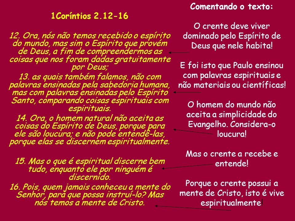 1Coríntios 2.12-16 12.