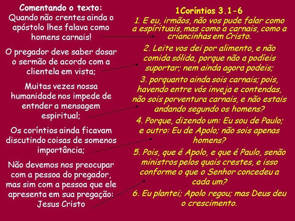 1Coríntios 3.1-6 1.