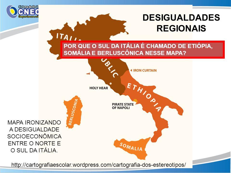 http://cartografiaescolar.wordpress.com/cartografia-dos-estereotipos/ DESIGUALDADES REGIONAIS MAPA IRONIZANDO A DESIGUALDADE SOCIOECONÔMICA ENTRE O NO
