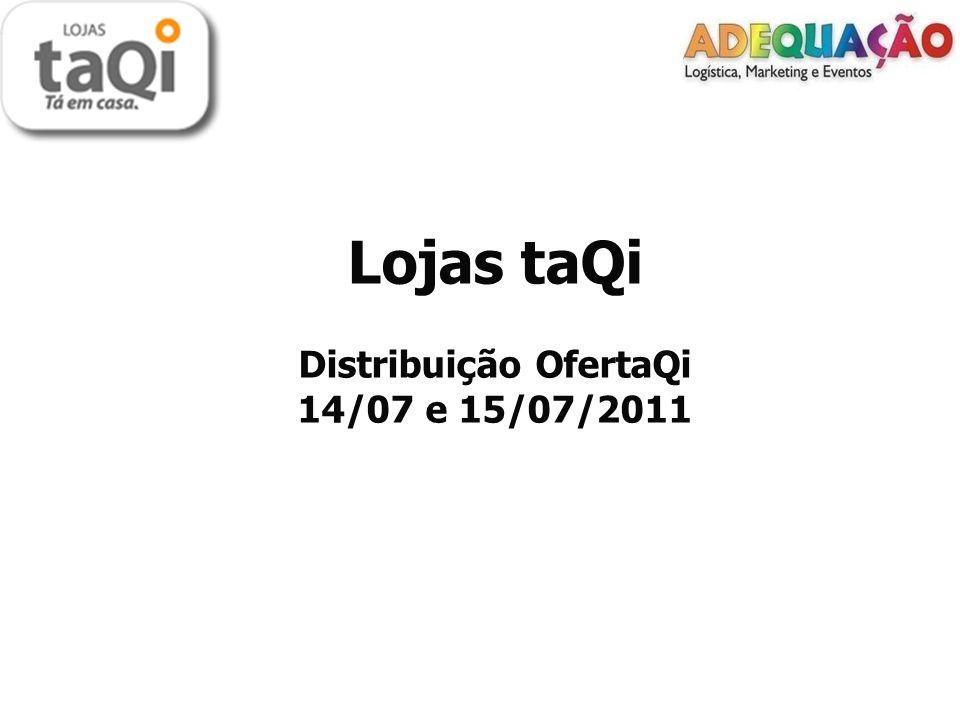 Cliente: Lojas taQi.Cliente: Lojas taQi. Data: 15 de julho de 2011.