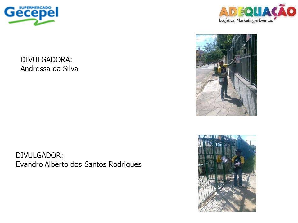 DIVULGADORA: Andressa da Silva DIVULGADOR: Evandro Alberto dos Santos Rodrigues