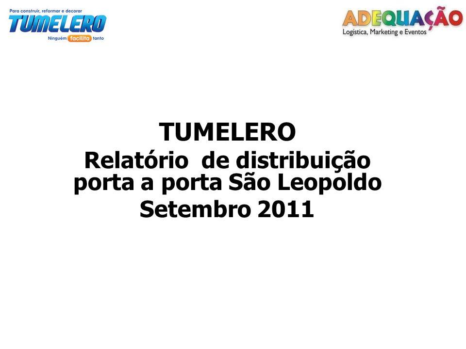 TUMELERO Relatório de distribuição porta a porta São Leopoldo Setembro 2011