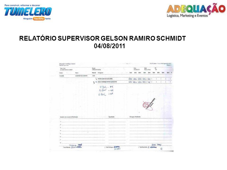 RELATÓRIO SUPERVISOR GELSON RAMIRO SCHMIDT 04/08/2011