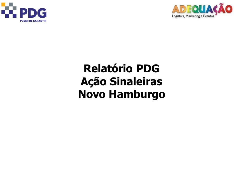 Relatório PDG Ação Sinaleiras Novo Hamburgo
