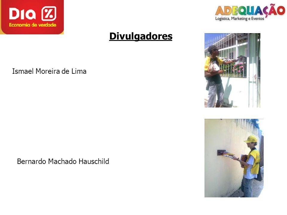 Divulgadores Ismael Moreira de Lima Bernardo Machado Hauschild