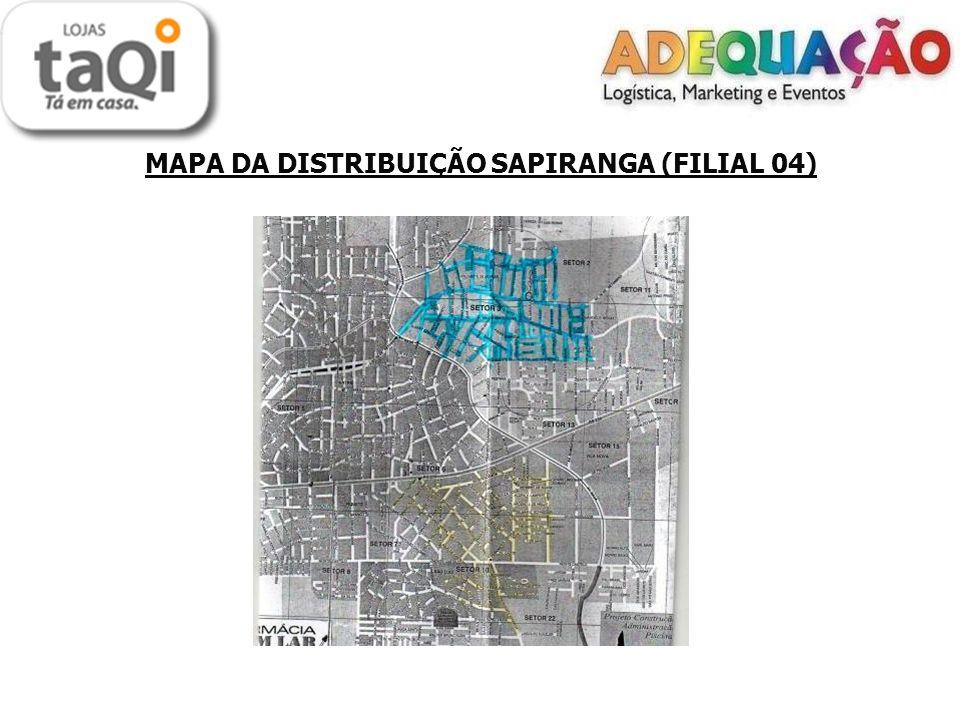 MAPA DA DISTRIBUIÇÃO SAPIRANGA (FILIAL 04)